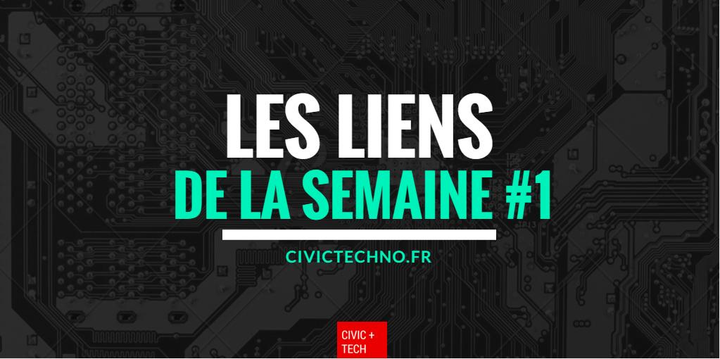 Les liens de la semaine #1 Civic Tech