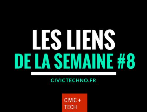 Les liens CIvicTech de la semaine #8 - Civic tech