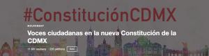 Voces ciudadanas en la nueva Constitución de la CDMX