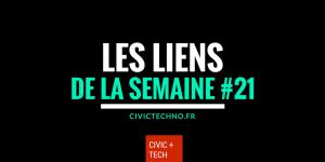 Liens CivicTech de la semaine #21 civic tech