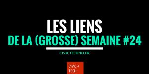 Les liens CivicTech de la semaine #24 CIvic Tech