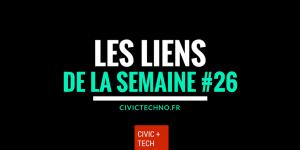 Les liens CivicTech de la semaine Civic Tech