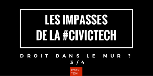 Impasses de la civic tech civictech 3/4