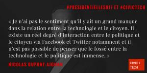 « Je n'ai pas le sentiment qu'il y ait un grand manque dans la relation entre la technologie et le citoyen » Nicolas Dupont Aignan Civic Tech CivicTech