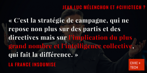 Mélenchon France Insoumise Civic Tech CivicTech 2
