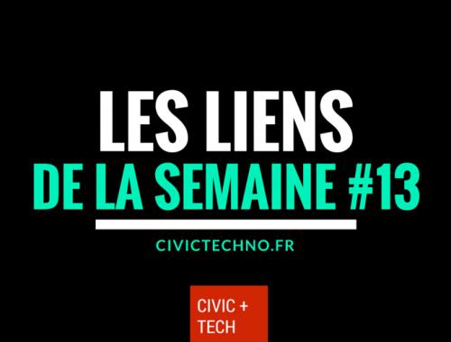 Les liens Civic Tech de la semaine 13 - CivicTech
